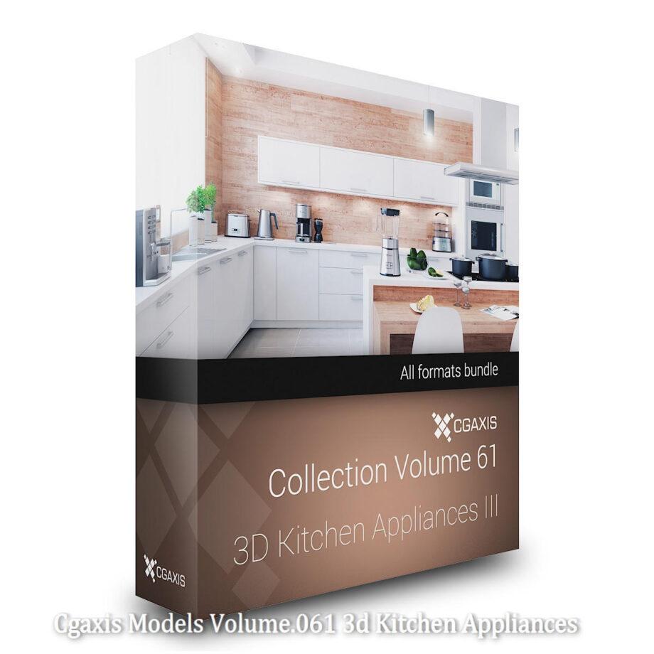 Download Cgaxis Models Volume.061 3d Kitchen Appliances
