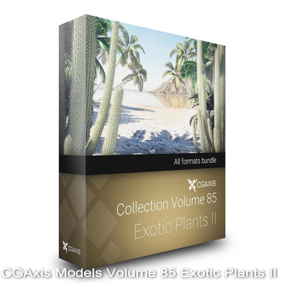 Download CGAxis Models Volume 85 Exotic Plants II