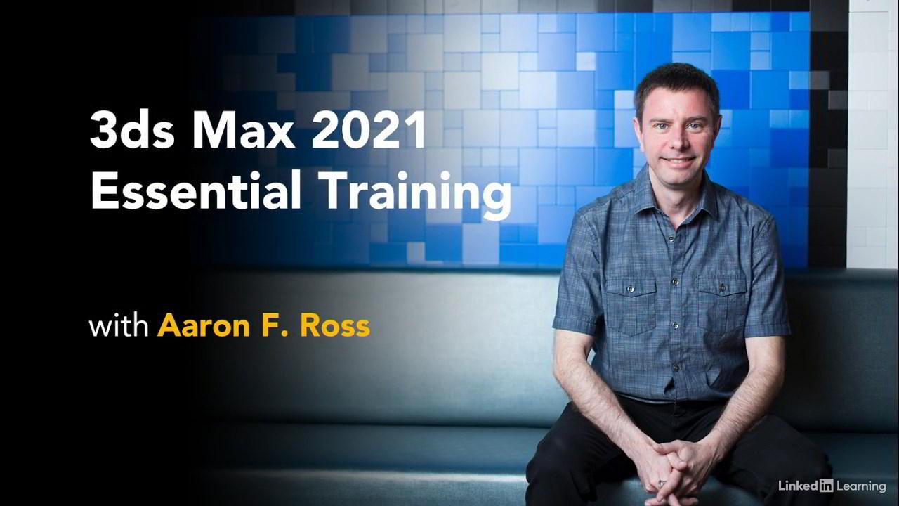 3ds Max 2021 Essential Training