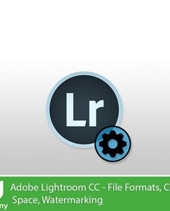 Udemy – Adobe Lightroom CC - File Formats, Color Space, Watermarking Free download