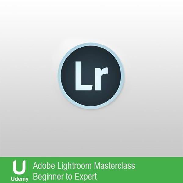 Udemy - Adobe Lightroom Masterclass - Beginner to Expert free download