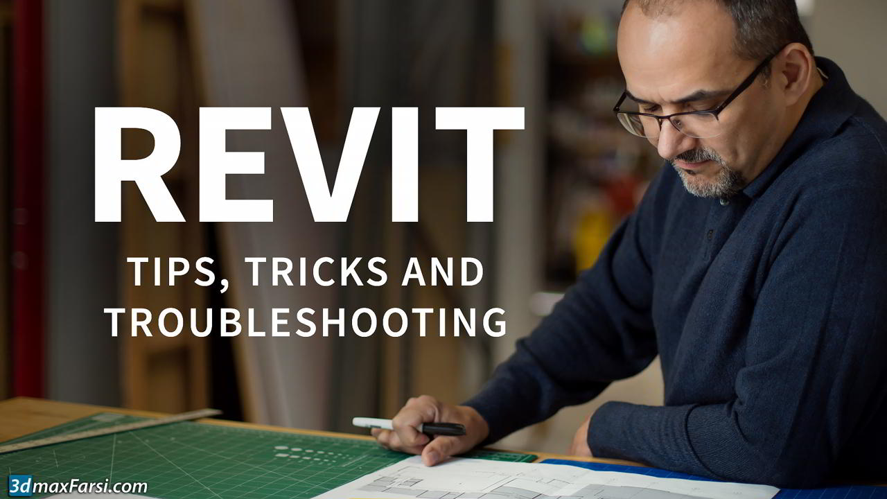 Revit: Tips, Tricks, and Troubleshooting free download