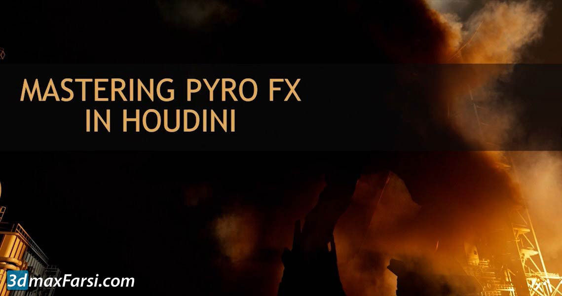 REBELWAY – Mastering Pyro in Houdini