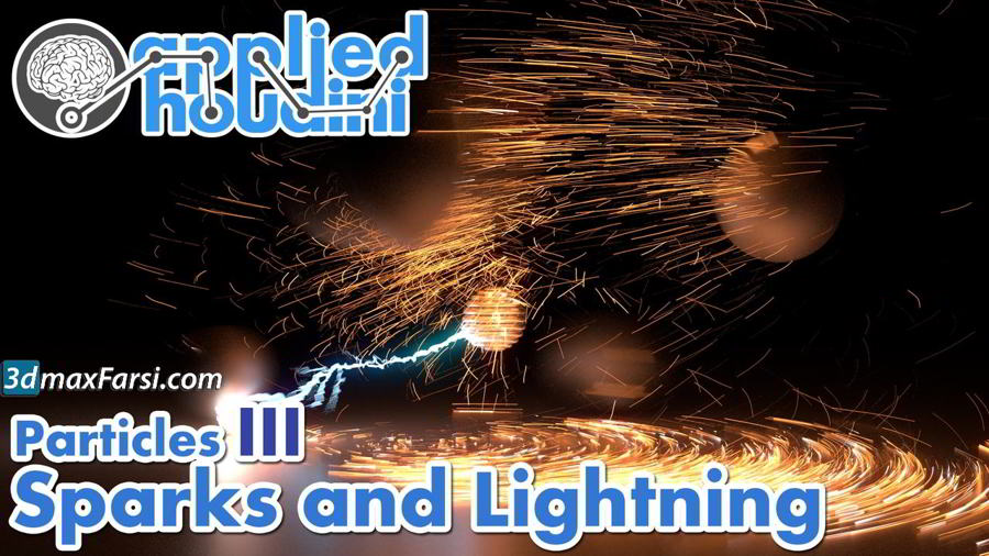 CGCircuit – Applied Houdini – Particles III – Sparks and Lightning free download