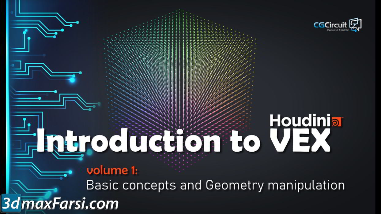 CGCircuit – Introduction to VEX – Volume 1 free download